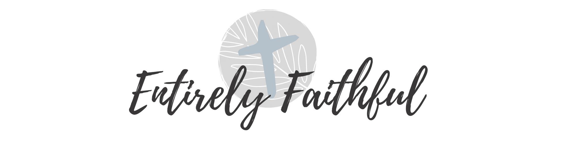 Entirely Faithful